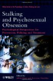 Stalking and psychosexual obsession