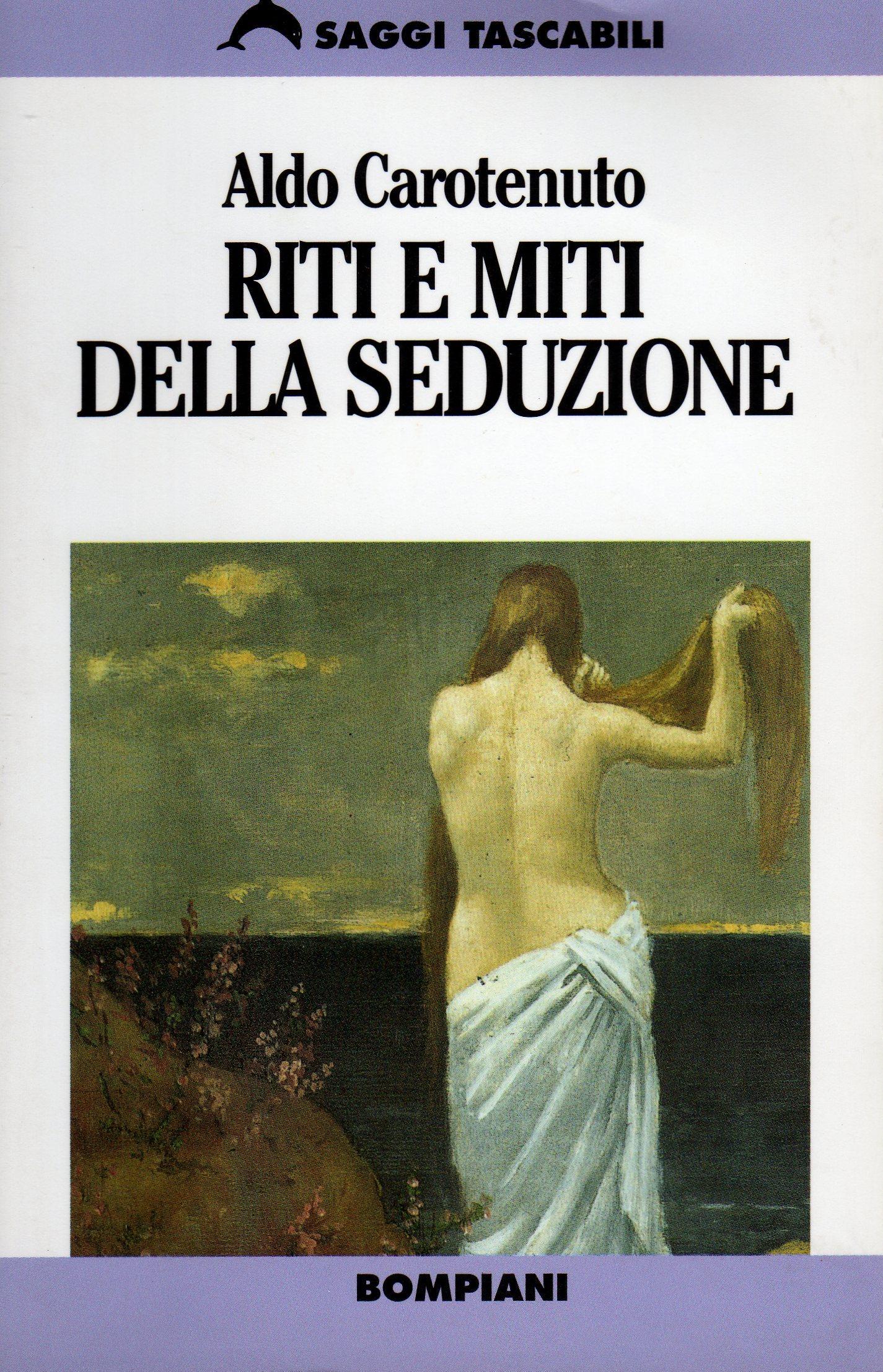 Riti e miti della seduzione