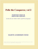 Pelle the Conqueror, Vol 3 (Webster's French Thesaurus Edition)