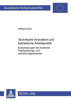 Technische Innovation und betriebliche Arbeitspolitik