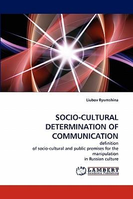 SOCIO-CULTURAL DETERMINATION OF COMMUNICATION