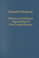 Warfare and Military Organization in Pre-Crusade Europe