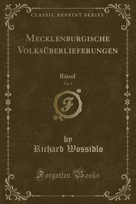Mecklenburgische Volksüberlieferungen, Vol. 1
