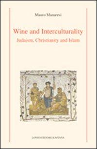 Wine and interculturality. Judaism, christianity and islam