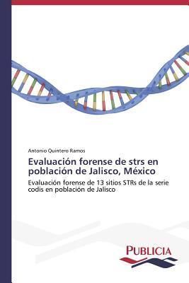 Evaluación forense de strs en población de Jalisco, México