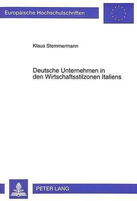 Deutsche Unternehmen in den Wirtschaftsstilzonen Italiens