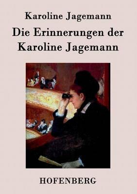 Die Erinnerungen der Karoline Jagemann