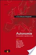 Autonomie. Micronazionalismi e regionalismi in Europa