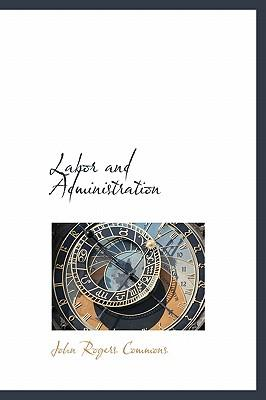 Labor and Administration
