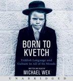 Born To Kvetch CD