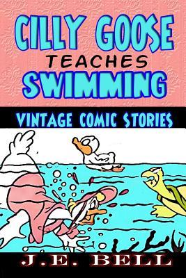 Cilly Goose Teaches Swimming