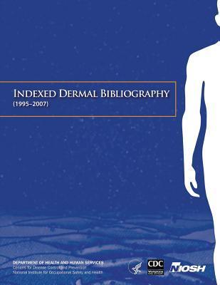 Indexed Dermal Bibliography, 1995-2007