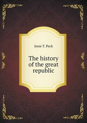 The History of the Great Republic