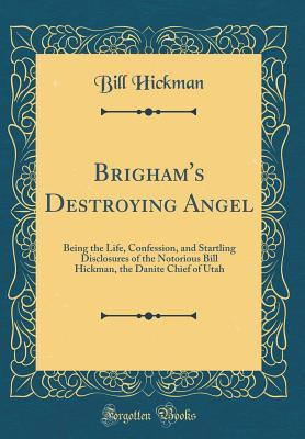 Brigham's Destroying Angel