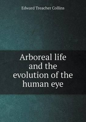 Arboreal Life and the Evolution of the Human Eye
