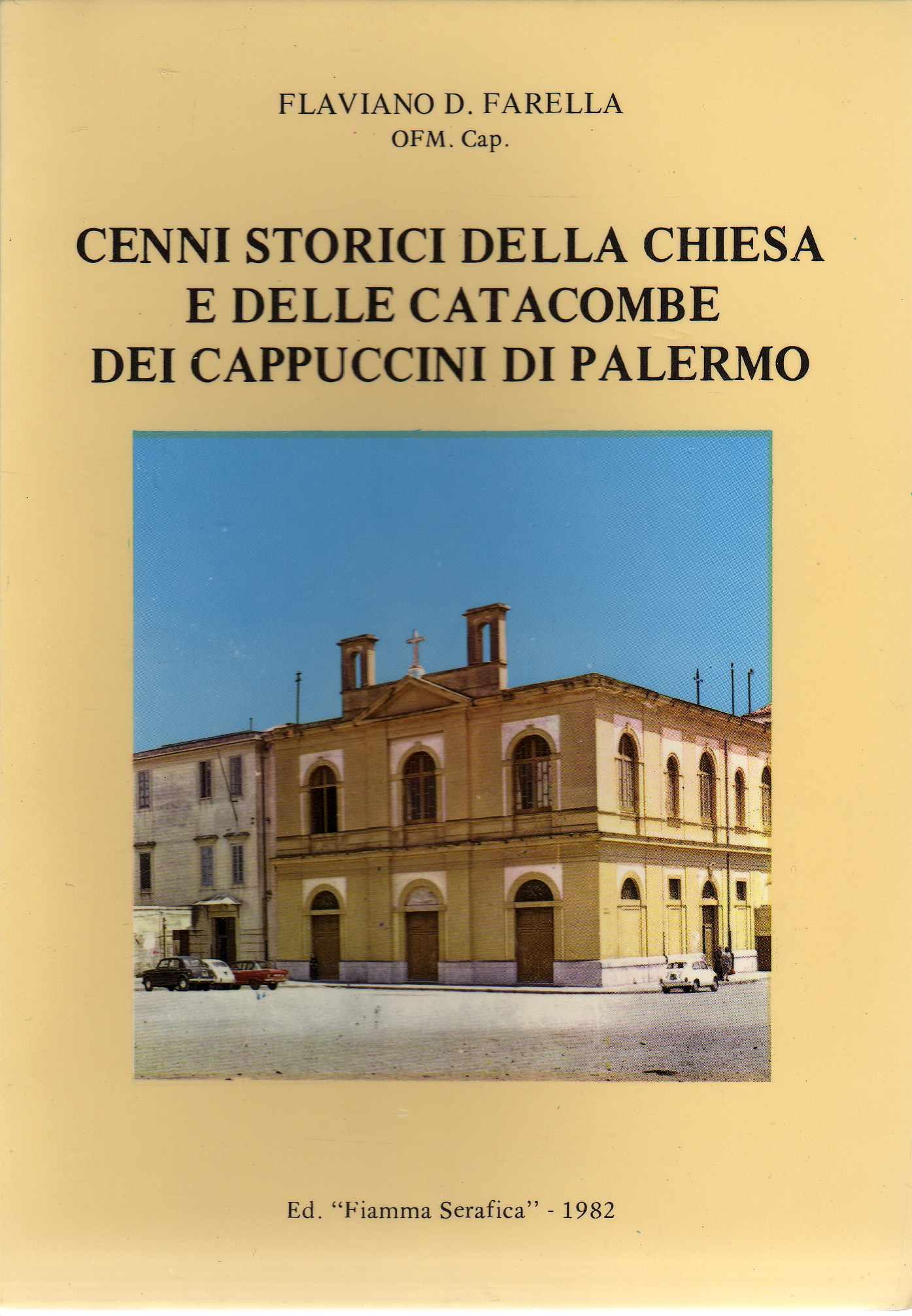 Cenni storici della Chiesa e delle Catacombe dei Cappuccini di Palermo