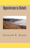 Opprobrium in Duluth