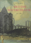 The Great Age of British Watercolours