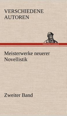 Meisterwerke neuerer Novellistik