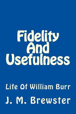 Fidelity and Usefulness
