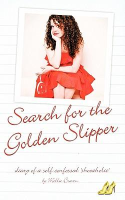 The Search for the Golden Slipper