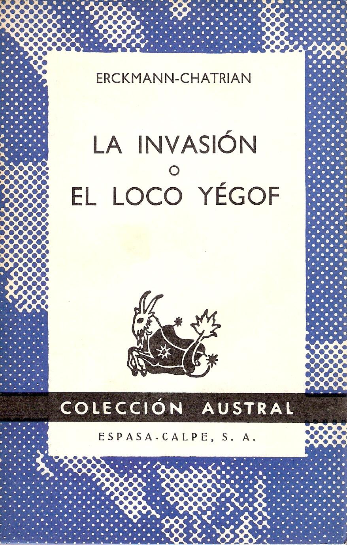 La invasión o El loco Yégof