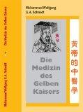 Die Medizin des Gelben Kaisers