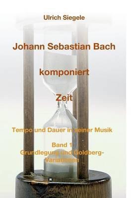 Johann Sebastian Bach komponiert Zeit