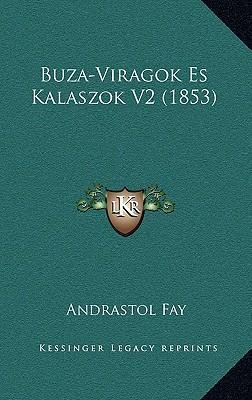 Buza-Viragok Es Kalaszok V2 (1853)