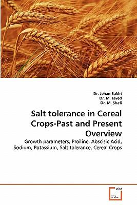 Salt tolerance in Cereal Crops-Past and Present Overview