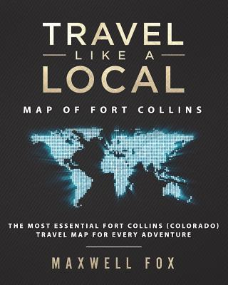 Travel Like a Local - Map of Fort Collins