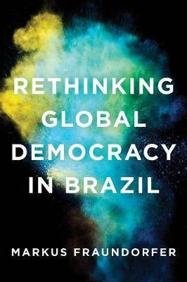 Rethinking Global Democracy in Brazil