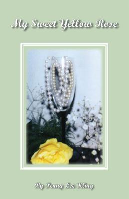 My Sweet Yellow Rose