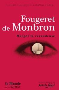 Margot la ravaudeuse; Le canapé couleur de feu; La belle sans chemise, ou Ève ressuscitée