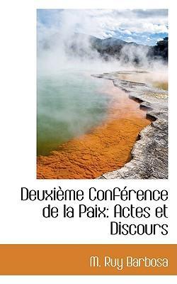 Deuxieme Conference De La Paix