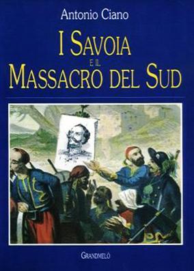 I Savoia e il Massacro del Sud