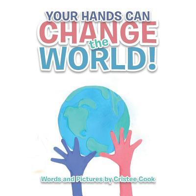 Your Hands Can Change the World!