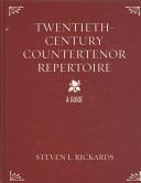 Twentieth-Century Countertenor Repertoire