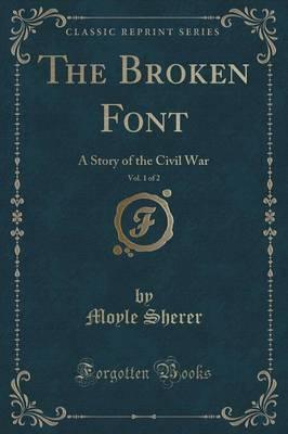The Broken Font, Vol. 1 of 2