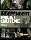 VideoHound's Independent Film Guide, Second Edition