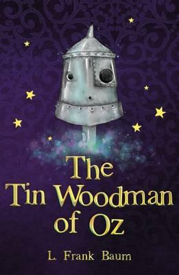The Tin Woodman of Oz (The Wizard of Oz Collection)