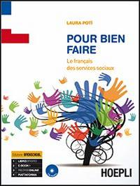 Pour bien faire. Le français des services sociaux. Con CD Audio