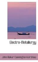 Electro-Metallurgy