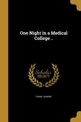1 NIGHT IN A MEDICAL COL