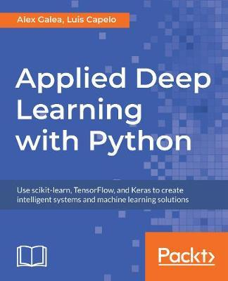 Applied Deep Learning with Python