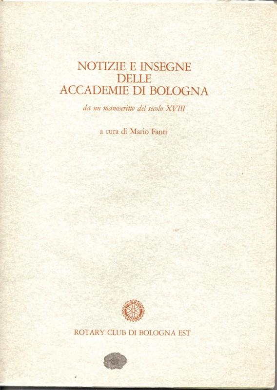 Notizie e insegne delle accademie di Bologna