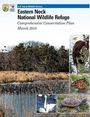 Eastern Neck National Wildlife Refuge Comprehensive Conservation Plan