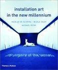 Installation Art in the New Millennium