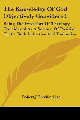 The Knowledge of God Objectively Considered