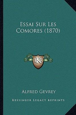 Essai Sur Les Comores (1870)
